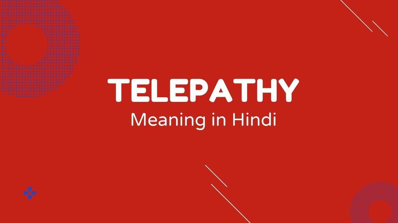 Telepathy Meaning in Hindi